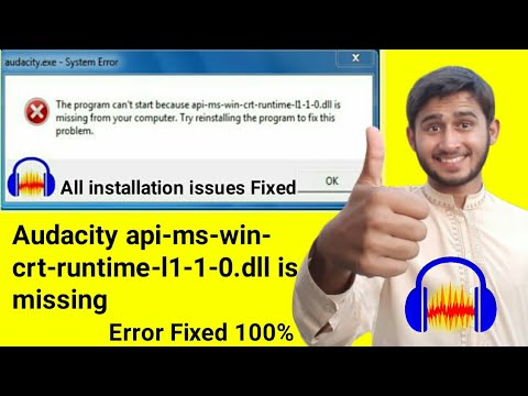 Audacity Api-ms-win-crt-runtime-l1-1-0.dll Is Missing Error Fixed