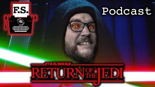 Return of the Jedi - FanScription Podcast