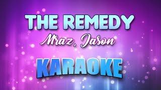 Mraz, Jason - Remedy (I Won't Worry), The (Karaoke & Lyrics)