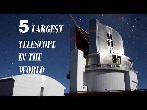 5 Biggest Telescopes In The World | Top 5 largest telescope in the world.
