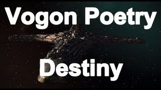 Vogon Poetry - Destiny (Video Version)