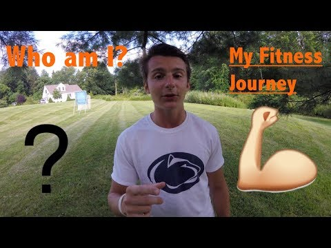 My Fitness Journey | Where I Started | Who am I?