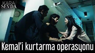 Kara Sevda - Kemal'i Kurtarma Operasyonu