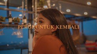 Pergi Untuk Kembali - Ello (Cover by Shafira Putri)