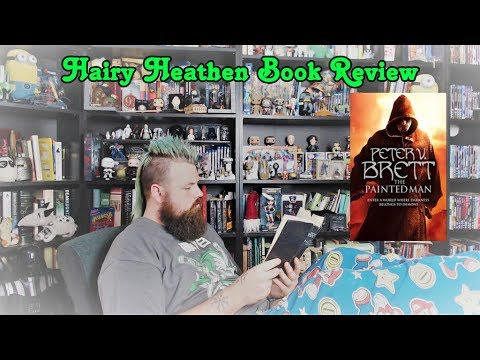 Hairy Heathen Book Review- The Painted Man/The Warded Man