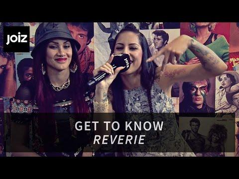 GET TO KNOW: Reverie aus LA