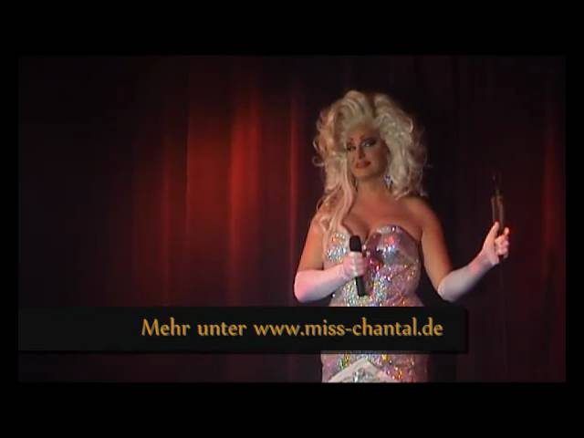 Miss Chantal | Travestie der Extraklasse