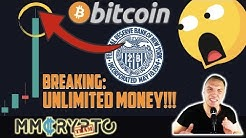 BIGGEST NEWS EVER!!! FEDERAL RESERVE ANNOUNCED UNLIMITED MONEY PRINTING!!! WHAT NOW FOR BITCOIN!?