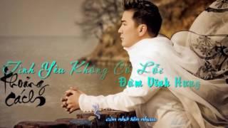 Tình Yêu Không Có Lỗi - Đàm Vĩnh Hưng [lyrics]