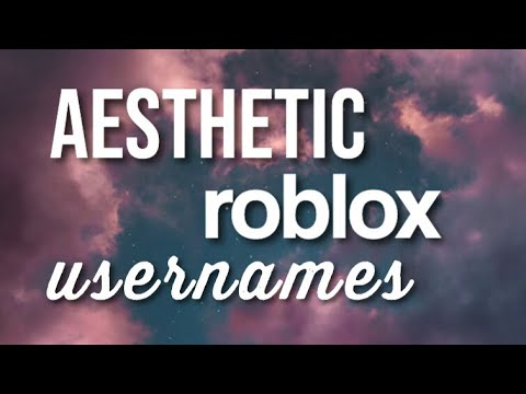 Full Download] Aesthetic Roblox Usernames Nov 2018
