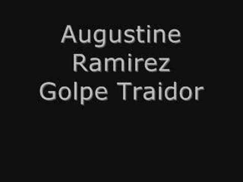 Augustine Ramirez Golpe Traidor