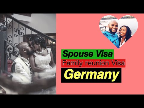 Spouse visa Germany/ Family Reunion Visa Germany 2018