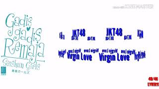 JKT48 ~ Virgin Love