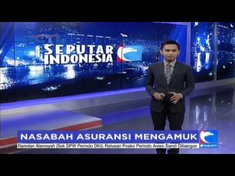 NASABAH ASURANSI MENGAMUK - SEPUTAR INDONESIA
