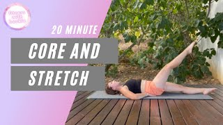 CORE AND STRETCH | low impact stretch out and strengthener | all abilities