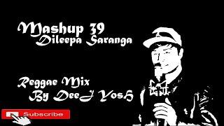 Masup 39 Dileepa Saranga DeeJ YosH