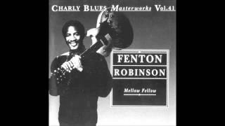 "Fenton Robinson - ""Somebody Loan Me A Dime"" (1970)"