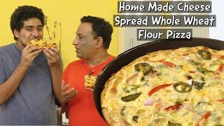 Pizza - Home Made Cheese Spread - Whole Wheat Flour Pizza - No Oven - Atta Pizza Recipe