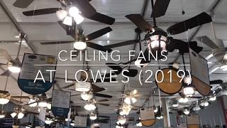 Ceiling Fans at Lowe's (2019)