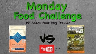 Blue Buffalo vs Taste of the Wild : Monday Food Mash-up