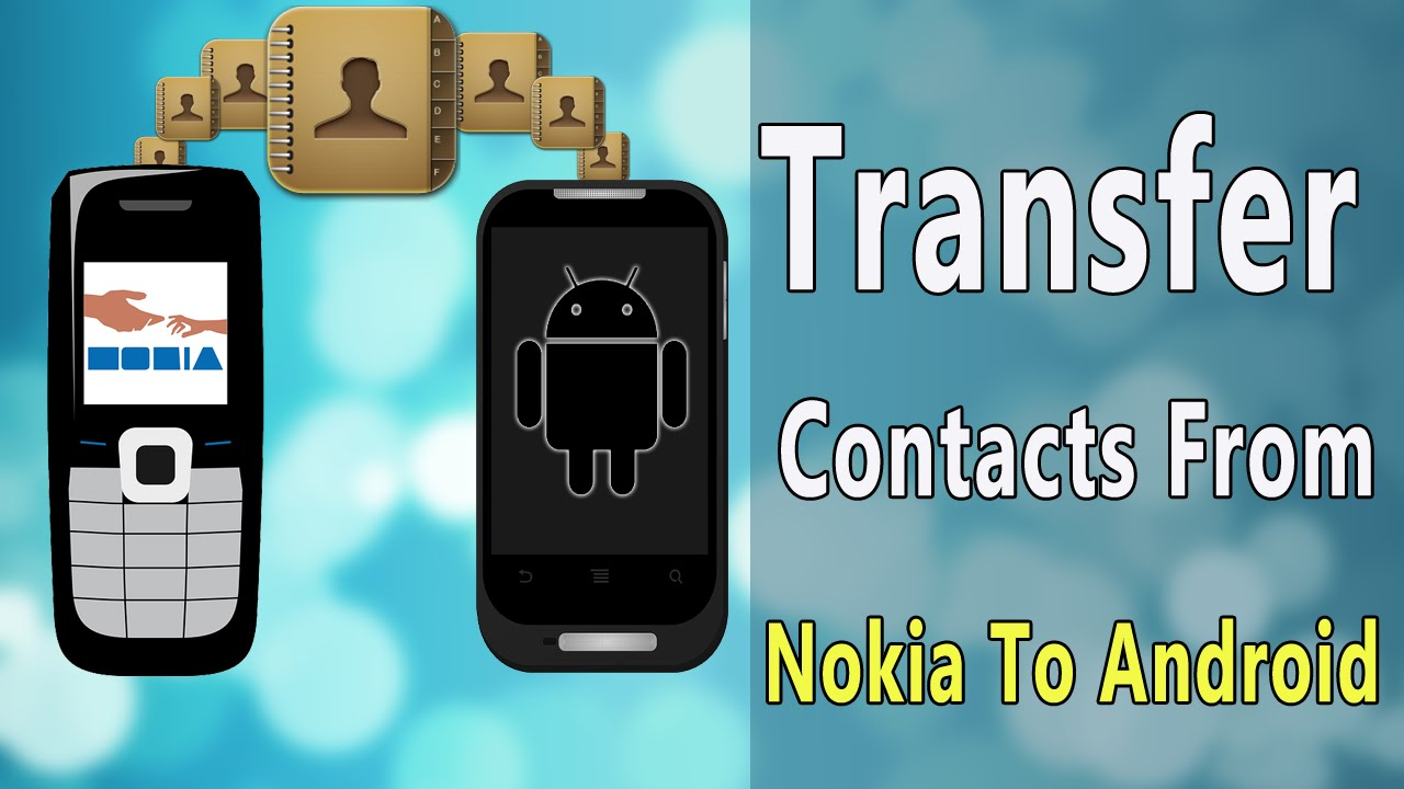Transfer Nokia Contacts to Android