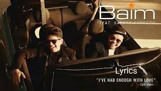 Baim - I've Had Enough With Love feat. Sandhy Sondoro (Lyrics)