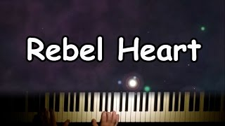 Rebel Heart by Madonna on the piano with lyrics