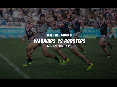 NRL Round 5: Warriors vs Roosters - Golden Point Try