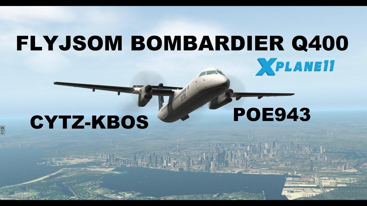 FlyJSim Bombardier Dash 8 Q400,POE943, From CYTZ-KBOS, X-Plane 11, FULL  FLIGHT