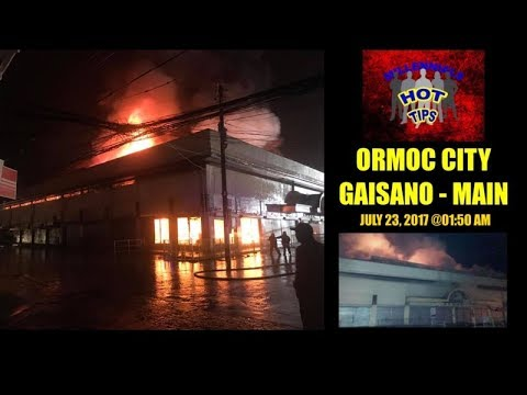 [HOT NEWS] FIRE ERUPTED at Gaisano-Main in Ormoc City July 23