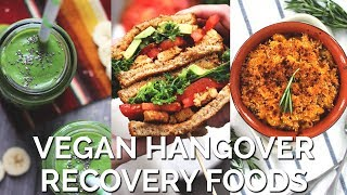 Vegan Recovery + Comfort Foods for Hangovers | Smoothie, Sandwich, & Mac n' Cheese