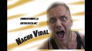 Comentamos la entrevista de NACHO VIDAL