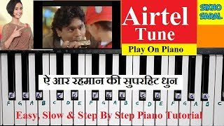 Airtel Tune Play On Piano Easy and Step By Step Piano Tutorial With Notations