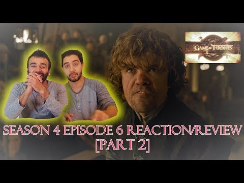 """Game of Thrones Season 4 Episode 6 [Part 2] REACTION/REVIEW! """"The Laws of Gods and Men"""""""