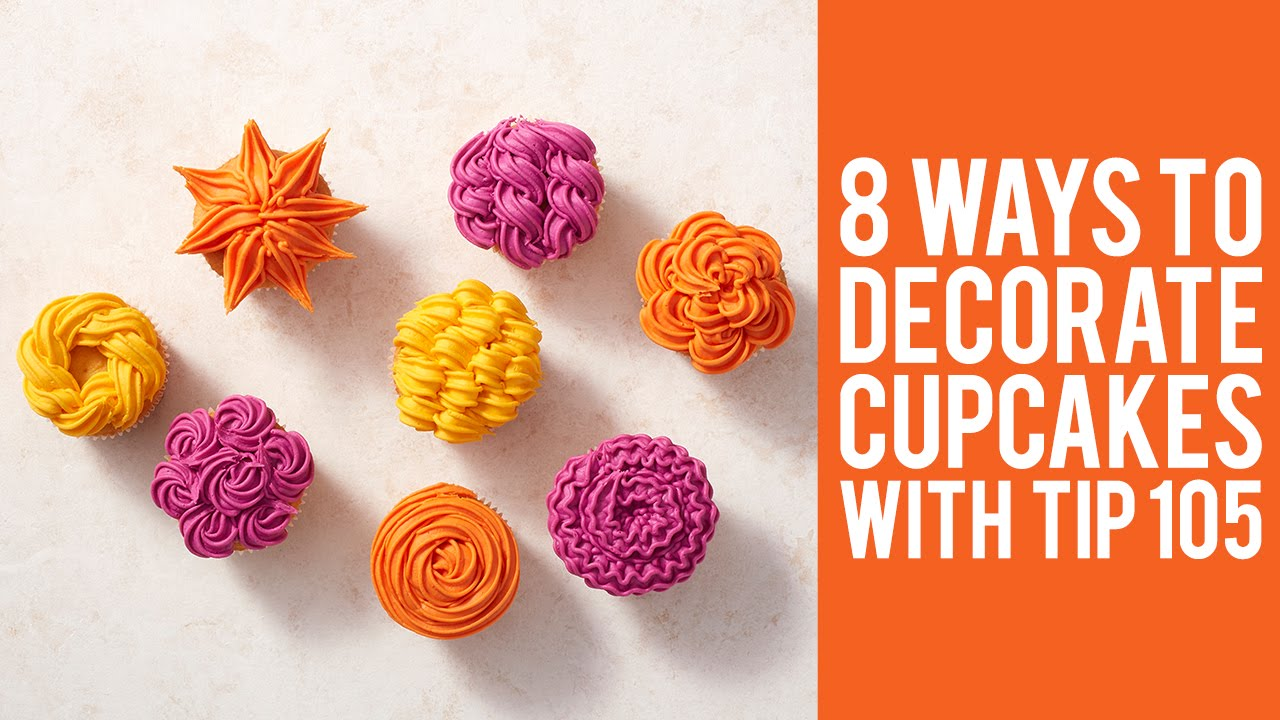 How To Decorate Cupcakes With Tip 105 8 Ways Youtube Home Decorators Catalog Best Ideas of Home Decor and Design [homedecoratorscatalog.us]