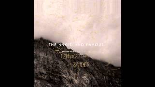 The Naked And Famous - The Sun (The Drunken Apaches Remix)