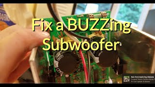 Fixing Subwoofer Buzz for $10 or less!!!