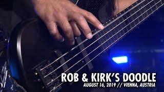 Metallica: Rob & Kirk's Doodle (Vienna, Austria - August 16, 2019)