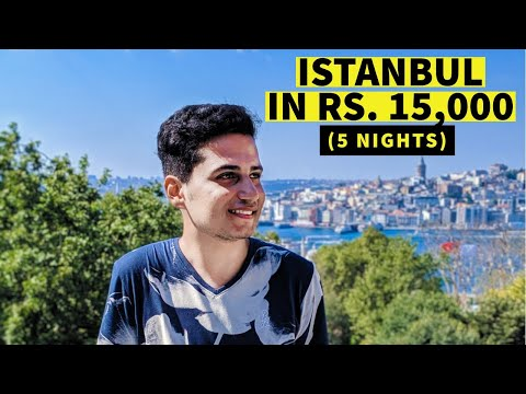 Istanbul in Rs.15,000 | AirBnb, Food, Transport, SIM, Istanbul Pass and more | Turkey Travel Guide