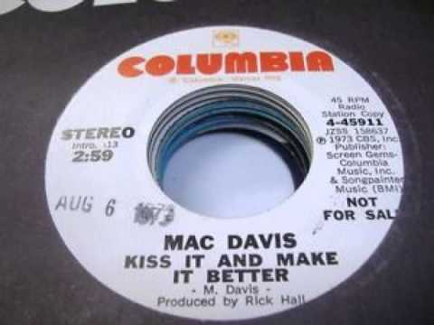 Mac Davis ~ Kiss It And Make It Better