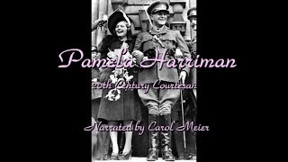 Pamela Harriman - The Real Woman Behind Bill Clinton