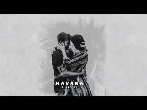 اغنية رومانية هافانا | فقدتك Havana Feat Yaar - I Lost You