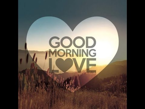 Good morning love (LYRICS) - ARLAN