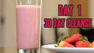 Day 1 | 30 Day Cleanse!