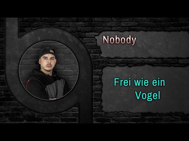 Nobody - Frei wie ein Vogel [HQ Song] www.90Beats.de
