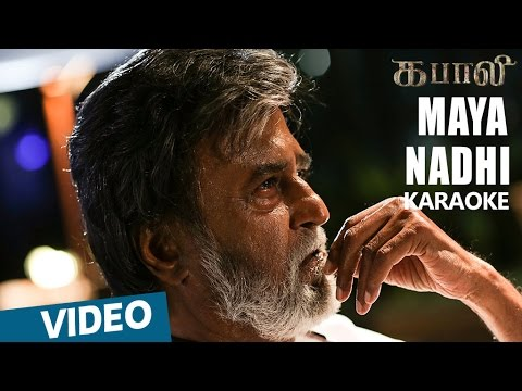 Kabali Songs | Maya Nadhi Song Karaoke | Rajinikanth | Pa Ranjith | Santhosh Narayanan