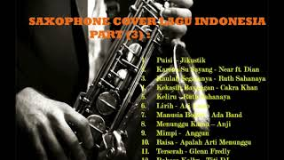 Download Saxophone Cover 20 Lagu Indonesia Part (3) - Musik Santai - Mp3