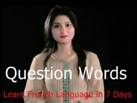 Question Words , french language online learning , Free Tutorial