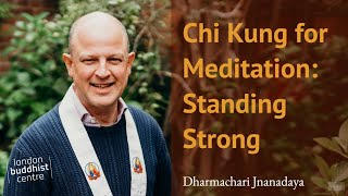 Chi Kung for Meditation: Standing Strong