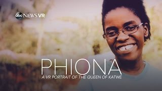 Phiona: A VR Portrait of 'The Queen of Katwe' | ABC News #360Video